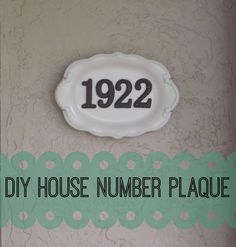 DIY House Number Plaque using a thrifted platter, glue and numbers