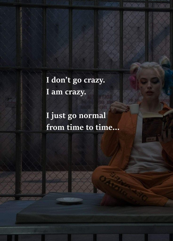Crazy, never...