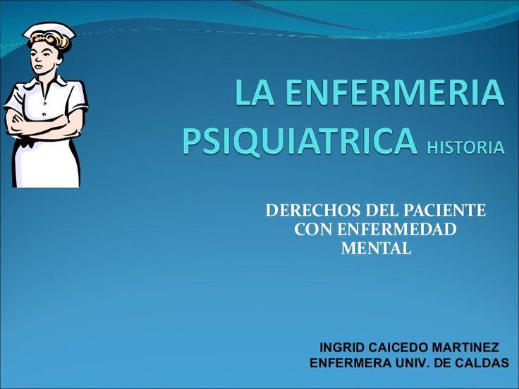 Enferneria psiquiátrica #historia  #Salud mental  derechos