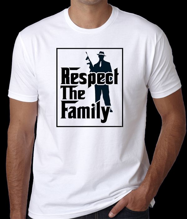 Respect The Family T-Shirt. Godfather, Sopranos, Goodfellas fans will love this shirt. Screen Printed by BadassScreenDesigns.com