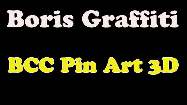 Boris Graffiti 6.1, BCC Pin Art 3D - YouTube