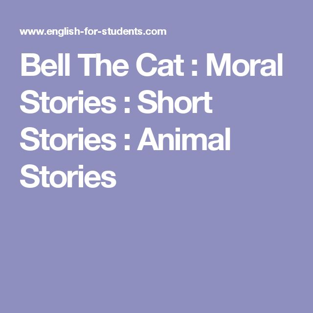 Bell The Cat : Moral Stories : Short Stories : Animal Stories