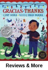 Gracias (Thanks). By Pat Mora; illust. by John Parra; transl. by Adriana Domínguez.│A boy tells the everyday things he is thankful for, like old pajamas, and bees that don't sting. The poetic wording reminds us to be grateful for the simple things in life. Bright and cheerful illustrations. After reading, ask your family what they are thankful for. Nominated 2010 Pura Belpre Award; Won 2010 ALA Notable Books for Children and 2010 Won Golden Kite Awards. Bilingual.