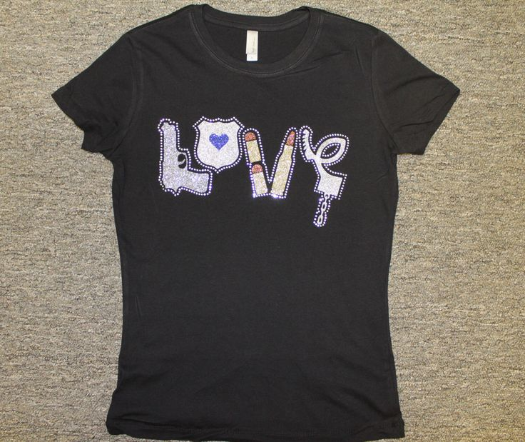 LOVE Police TShirt, Bling Police Tee, Support your local law enforcement by BlingByMKD on Etsy https://www.etsy.com/listing/218770863/love-police-tshirt-bling-police-tee