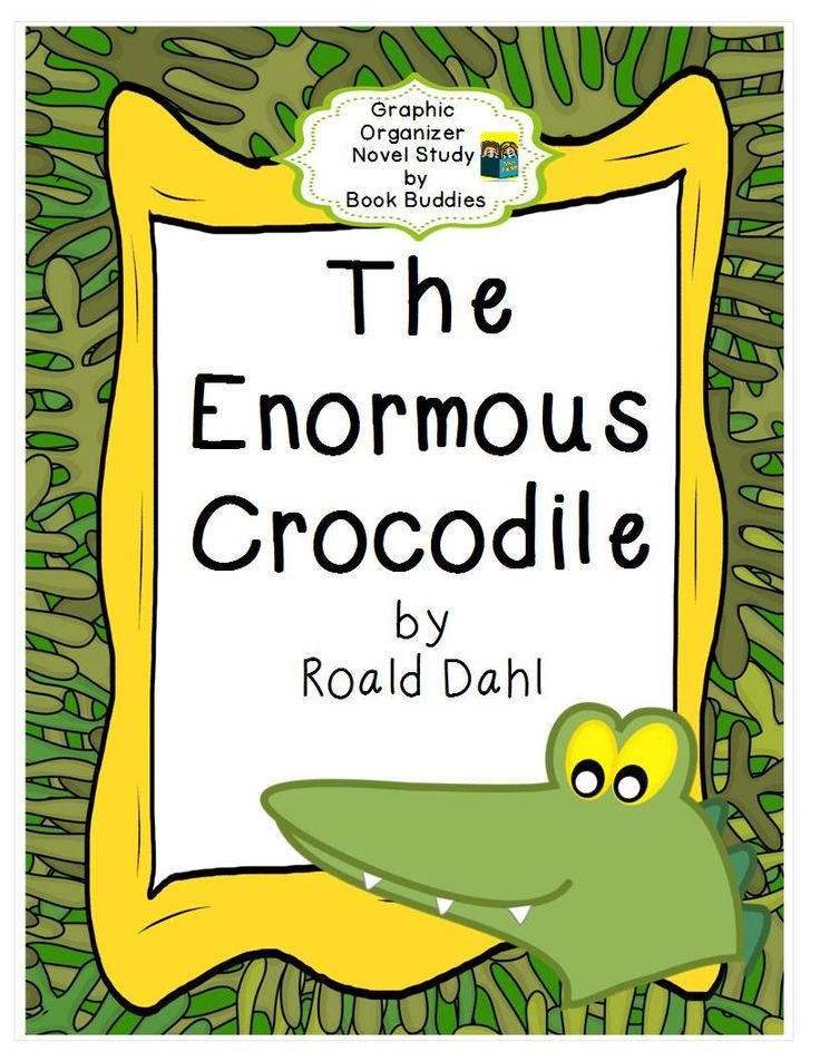 This novel study of The Enormous Crocodile by Roald Dahl is easy prep, Common Core aligned and differentiated with lots of fun graphic organizers for close reading skills and vocabulary practice. $