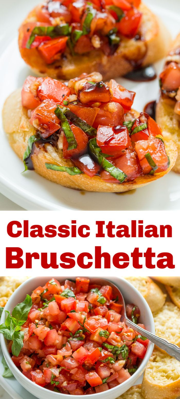 Classic Italian Bruschetta Recipe In 2020 Italian Bruschetta Recipe Bruschetta Recipe Appetizer Recipes