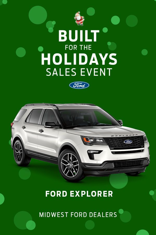 Visit Your Midwest Ford Dealers For Deals On A New Explorer New