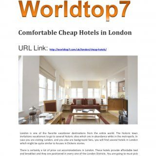 Comfortable Cheap Hotels in London URL Link: http://worldtop7.com/uk/london/cheap-hotels/ London is one of the favorite vacationer destinations from the ent. http://slidehot.com/resources/comfortable-cheap-hotels-in-london.21648/