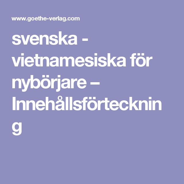 svenska - vietnamesiska för nybörjare – Innehållsförteckning