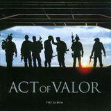 Act of Valor: The Album [Original Soundtrack] [CD]