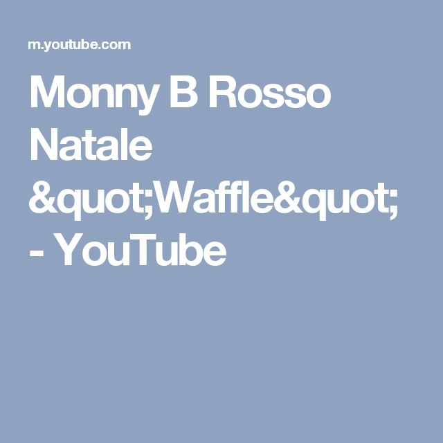 "Monny B Rosso Natale ""Waffle"" - YouTube"