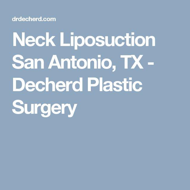 Neck Liposuction San Antonio, TX - Decherd Plastic Surgery