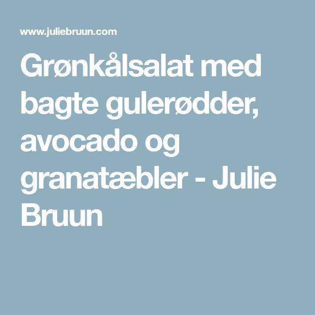 Grønkålsalat med bagte gulerødder, avocado og granatæbler - Julie Bruun