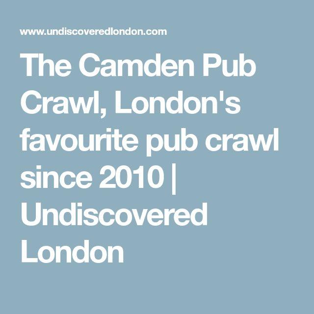 The Camden Pub Crawl, London's favourite pub crawl since 2010   Undiscovered London