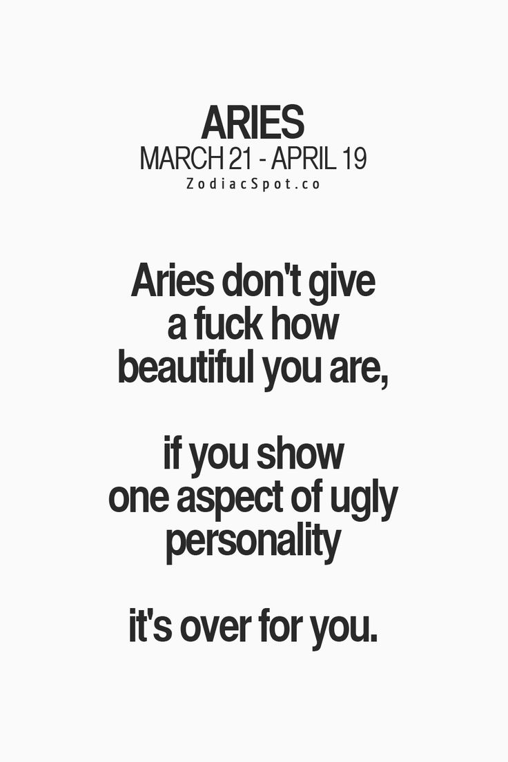 Aries recognize beauty is beyond looks...personality goes a long ways with us!