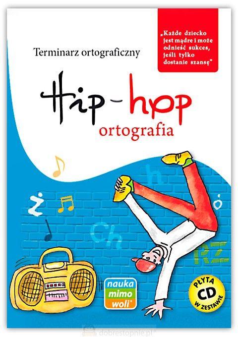 Nowość 2017! Hip-hop ortografia. Terminarz ortograficzny. Nauka mimo woli Sklep dla dzieci: Edukacyjne gry logiczne | Rozwojowe zabawki | Kulki, klocki konstrukcyjne | Puzzle