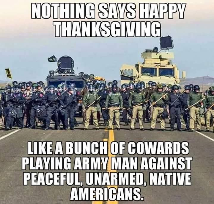 Standing Rock - you don't want to be on the wrong side of history in this fight, help the protesters