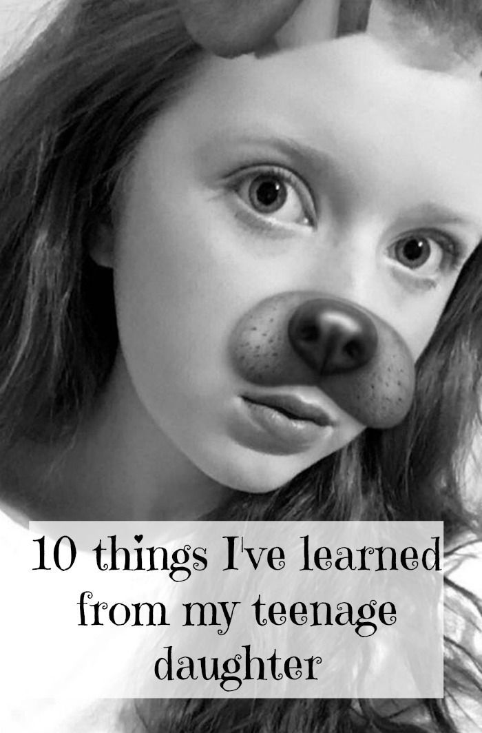 Ten Things Ive Learned From My Teenage Daughter -6476