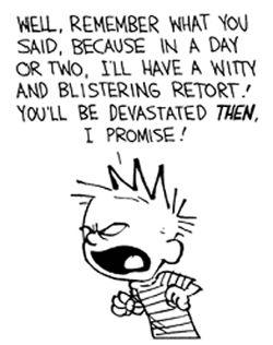 Hobbes Deep - Blistering retort!