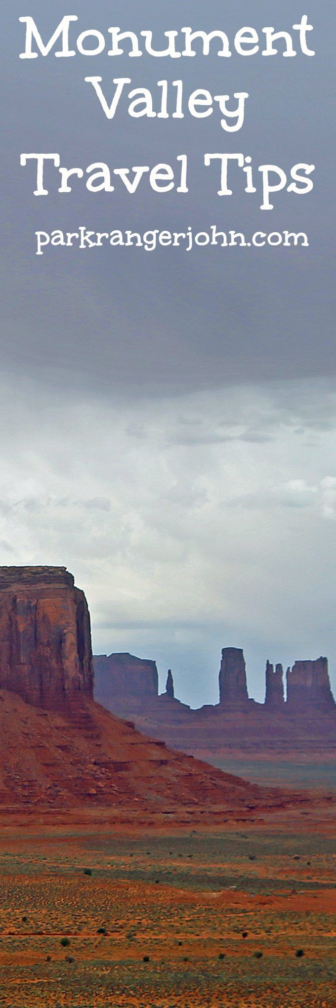 Monument Valley Navajo Tribal Park in Utah includes travel tips on travel, costs, road trip including the 17-mile loop scenic drive via @ParkRangerJohn