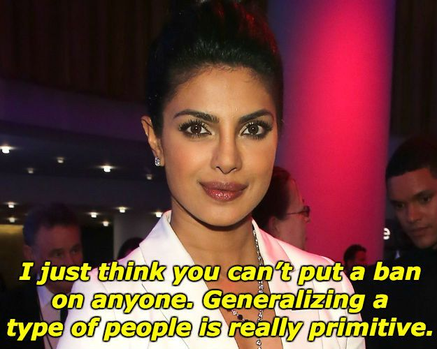 On the red carpet, Chopra was asked about Donald Trump's call to ban Muslim immigrants from entering the U.S. Here's what she said: | Priyanka Chopra Slams Troll Who Mocked Her Political Views; Makes Twitter Great Again