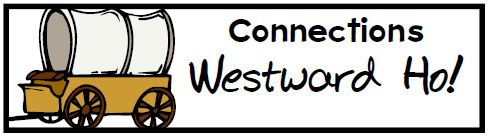 Westward Ho! HSS units & lapbooks