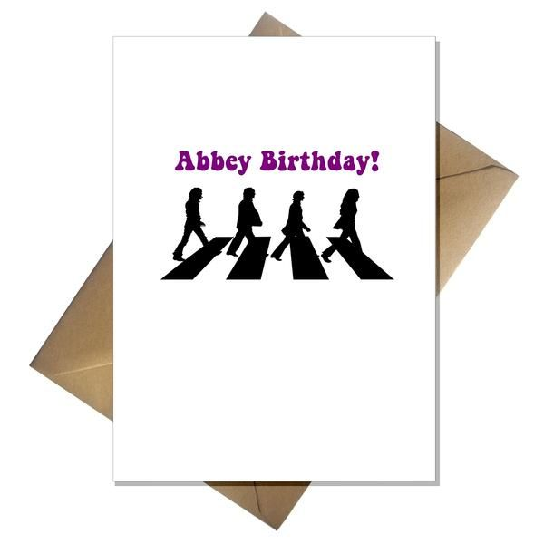 Funny Pun Beatles Birthday Card Abbey Birthday Beatles Valentine Valentines Cards Beatles Birthday