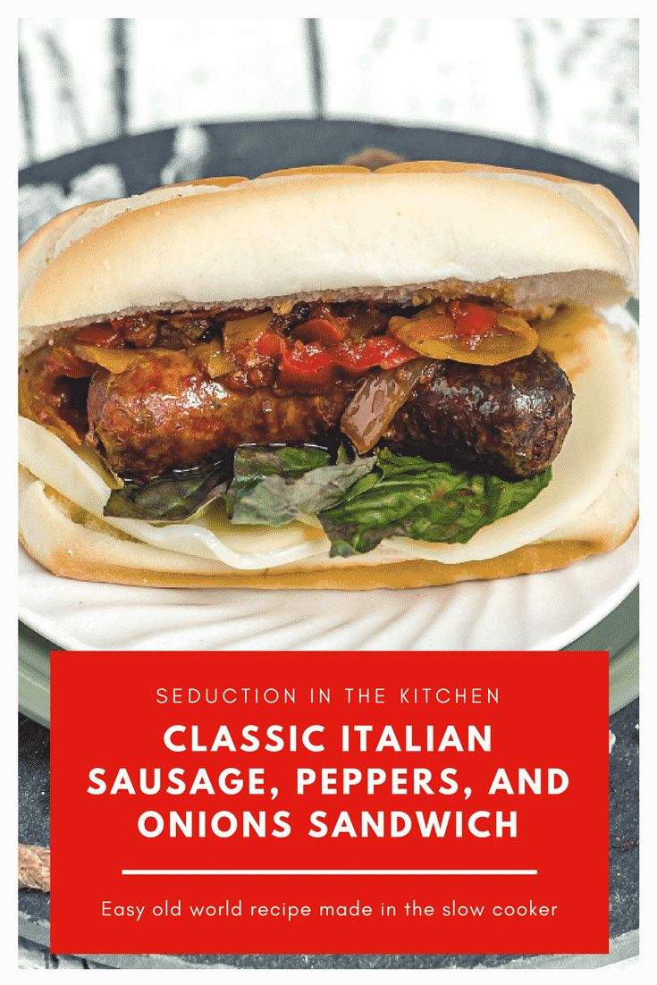 Classic Italian Sausage, Peppers, and Onions Sandwichesis an old world Italian recipe made for the 21st century. Made to perfection using your slow cooker and full of that classic flavor you will love! | Seduction In The Kitchen #Sausageandpeppers #Italiansausage #sausage #slowcooker #recipes #italian #italiansandwich #sausagesandwich #ItalianSausagePeppersandOnions #peppersandonions