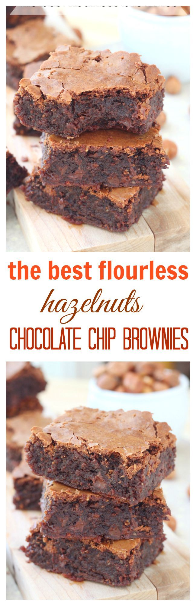 So rich and fudgy, these hazelnut chocolate chip brownies have an intensely chocolate interior and cracked tops. One bite and you'll fall in love with these flourless brownies over and over again.: