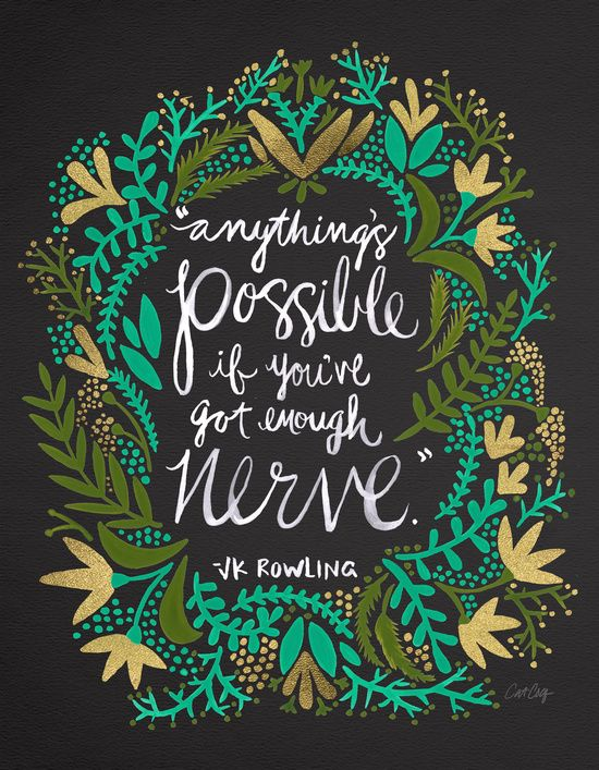 Anything Is Possible If Youu0027ve Got Enough Nerve Inspirational Quote Word  Art Print Motivational Poster Black White Motivationmonday Minimalist  Shabby Chic ...