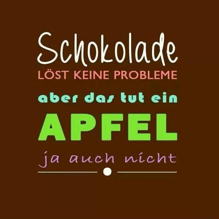 schokolade-loest-keine-probleme-aber-das-tut-ein-apfel-ja-auch-nicht.jpg (728×728)