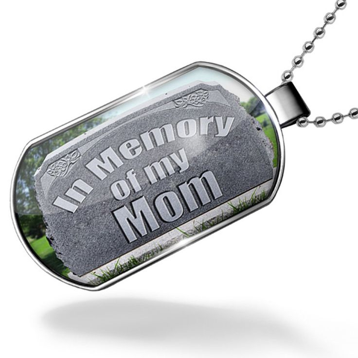 Dogtag In Memory of my Mom , R.I.P Dog tags necklace - Neonblond. Unisex gift for Men & Woman. We have more then 30,000 different Dog tags in stock. Made in Atlanta ,GA. Money-back Satisfaction Guarantee. In Memory of my Mom , R.I.P.