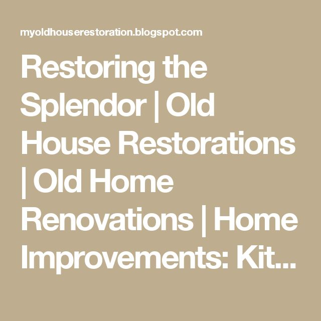 100 Year Old Hoboken Townhouse Gets Kitchen Makeover: Best 25+ Old Home Renovation Ideas On Pinterest