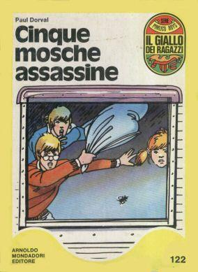 Cinque mosche assassine - Paul Dorval - Recensioni su Anobii