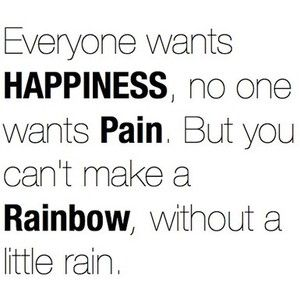 A good way to look at it!  I will dance in the rain because I know the rainbow that's coming will be worth the wait! :o)