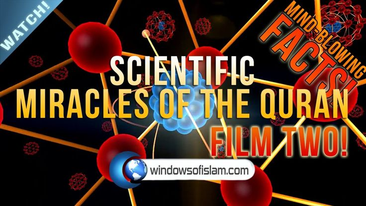 ► Scientific Miracles of The Quran | Mind-Boggling Facts! | Film Two