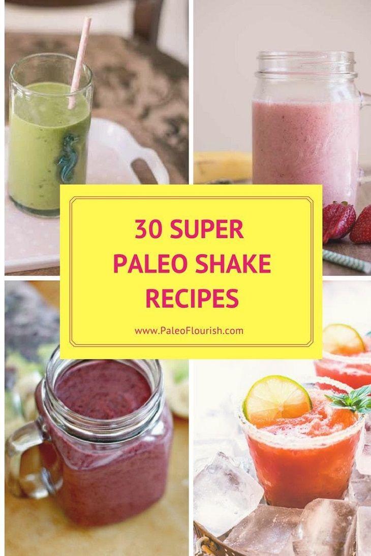 30 Super Paleo Shake Recipes