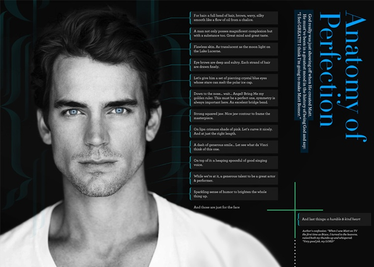"""The text reads: God really was just showing off when He created Matt. He must've been the greatest mood in the history of being God and say: """"I feel GREAT!!! I think I'm going to make Matt Bomer""""."""
