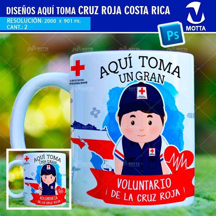 DISEÑOS PARA SUBLIMAR TAZAS AQUÍ TOMA CRUZ ROJA COSTA RICA #mottaplantilla #cruzRojaCostaRica #CruzRoja #puraVida