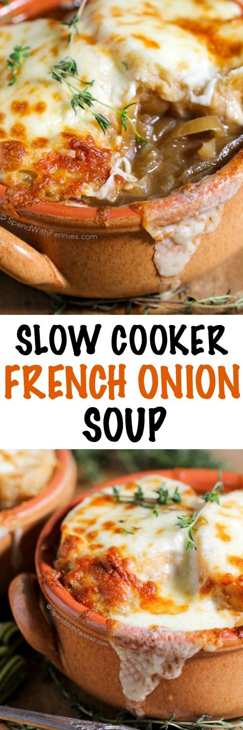Slow Cooker French Onion Soup is one of our favorite meals to come home to! A rich herby onion broth topped with cheese and broiled until hot and bubbly.