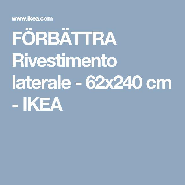FÖRBÄTTRA Rivestimento laterale - 62x240 cm - IKEA