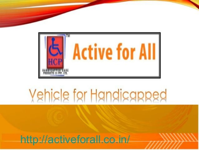 Active for All is a fast growing manufacturer company in India that manufacturer of all types' handicapped products like vehicles, wheel chairs, three wheeler, side wheel attachment, Mobility Products and many more.
