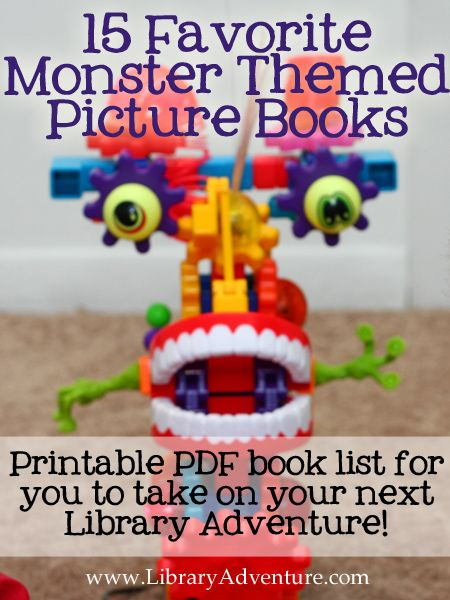 15 Favorite Monster Themed Picture Books  put together by Becky from The Library Adventure!