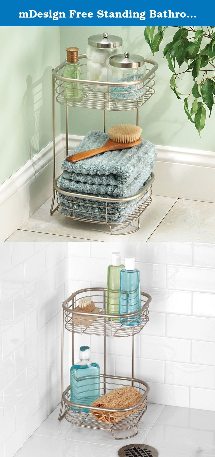 mDesign Free Standing Bathroom or Shower Storage Shelves for Towels, Soap, Shampoo, Lotion, Accessories - 2 Tier, Satin. mDesign's bath storage line adds a contemporary touch to your décor. This 2 Tier Square Shower Shelf has a rust-resistant finish, so it can be placed in or outside the shower! Great for towel storage, shampoos, lotions, and more.