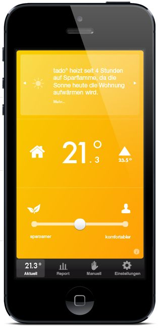 Tado is a smart thermostat which can be controlled via its smart phone apps. Currently available in Europe, it has the edge over Nest, (nest.com)  which knows when you have left because it can no longer detect motion,  Tado can track your location and accordingly adjust the temperature of your home and warm it up when you're on your way. via gigaom http://gigaom.com/europe/tado-aims-to-be-a-smarter-thermostat-than-nest/    #Thermostat #Tado