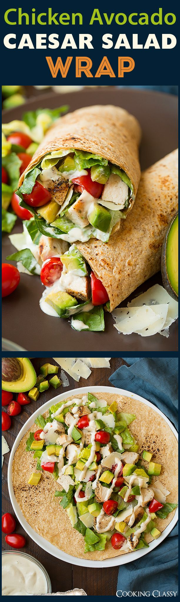 Chicken Avocado Caesar Salad Wrap - Cooking Classy