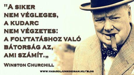 Egy gondolat Winston Churchilltől :: Vásároljunk Okosan!