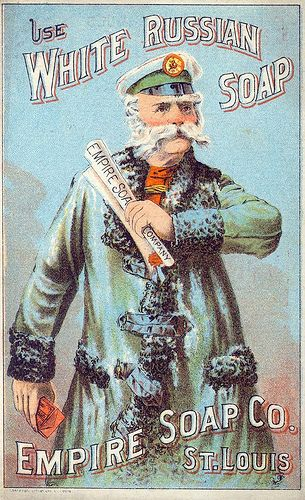 """""""Use White Russian Soap,"""" late 19th century 