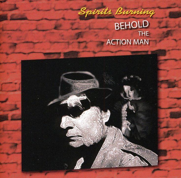 Spirits Burning - Behold The Action Man