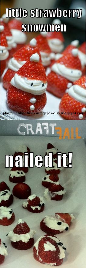Strawberry snowman nailed it